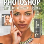 Photoshop for Lightroom Users - Book Review
